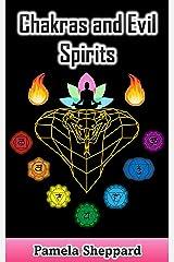 Chakras and Evil Spirits Kindle Edition