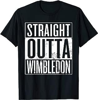Straight Outta Wimbledon London T-Shirt