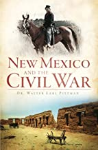 New Mexico and the Civil War (Civil War Series)