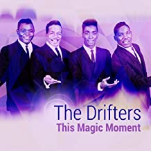 Best song this magic moment by the drifters Reviews