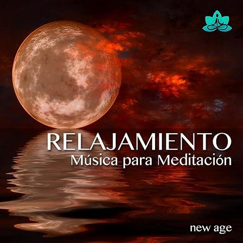 Relajamiento - Musica para Meditación Guiada y Música Instrumental New Age para Relajarse, Meditar y