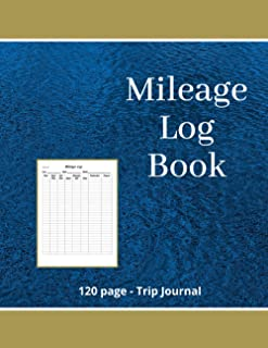 Mileage Log Book: Trip journal for taxes, mile tracker for ride share drivers