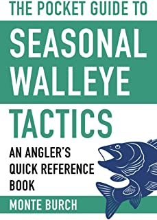 The Pocket Guide to Seasonal Walleye Tactics: An Angler's Quick Reference Book (Skyhorse Pocket Guides)