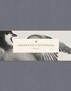 Observer's Notebook: Birds (The perfect journal for bird watchers)