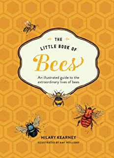 Little Book of Bees: The Fascinating World of Bees, Hives, Honey, and More