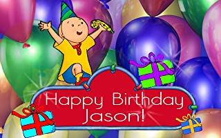"Caillou ""Birthday Party"" 1/4 Sheet Edible Photo Birthday Cake Topper~ Personalized!"