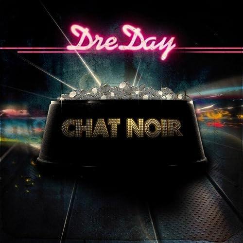 Amazon.com: Chat Noir/Hey Boy: DreDay: MP3 Downloads
