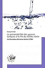 La perméabilité des genres lyriques à la fin du XVIIIe siècle: Les Danaïdes d'Antonio Salieri (1784) (Omn.Pres.Franc.) (French Edition)