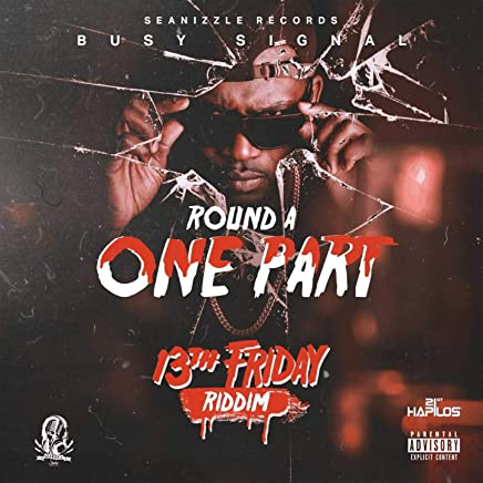 Round a One Part [Explicit]