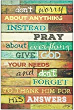 Don't Worry Instead Pray Philippians 4:6 Christian 12 x 18 Wood Wall Art Sign Plaque