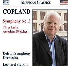 Aaron Copland: Symphony 3, Three Latin American