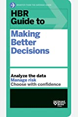 HBR Guide to Making Better Decisions Kindle Edition
