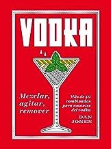 """""""Vodka: Mezclar, agitar,remover"""": Más de 40 combinados para amantes del vodka"""