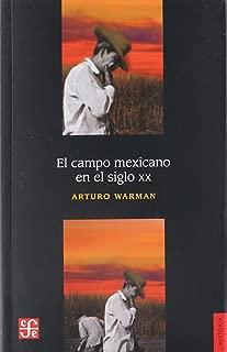 El campo mexicano en el siglo XX (Historia (Fondo de Cultura Economica de Argentina)) (Spanish Edition)