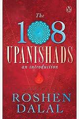 The 108 Upanishads: An Introduction Kindle Edition