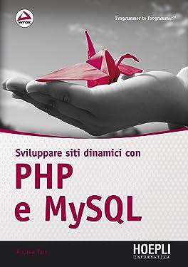 Sviluppare siti dinamici con PHP e MySQL (Programmer to programmer) (Italian Edition)