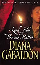 Lord John And The Private Matter (Lord John Grey Book 1)
