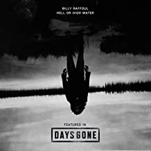 Hell or High Water (from Days Gone)