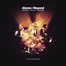 Best love is not enough above and beyond mp3 Reviews