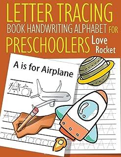 Letter Tracing Book Handwriting Alphabet for Preschoolers Love Rocket: Letter Tracing Book |Practice for Kids | Ages 3+ | Alphabet Writing Practice | Handwriting Workbook | Kindergarten | toddler