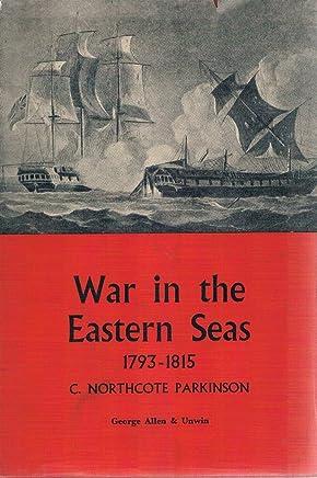 War in the Eastern Seas 1793-1815