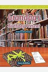 Grandpa's Birthday Present (Mathematics Readers) Kindle Edition
