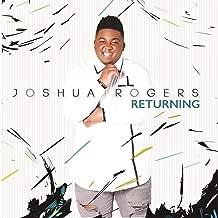 joshua rogers returning