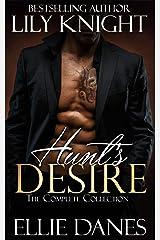 Hunt's Desire: The Complete Collection: Alpha Billionaire Romance Kindle Edition