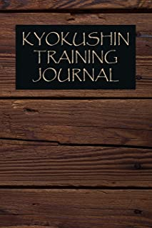 Kyokushin Training Journal: Kyokushin Journal for training session notes