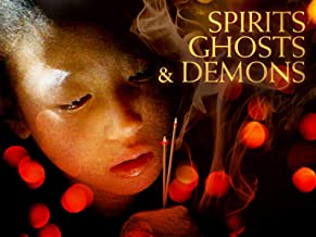 Spirits, Ghosts, and Demons