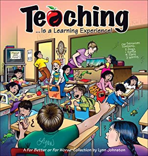 Teaching... Is a Learning Experience!: A For Better or For Worse Collection (Volume 32)