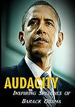 Audacity: Inspiring Speeches of Barack Obama
