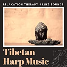 Tibetan Harp Music: Relaxation Therapy 432Hz Sounds
