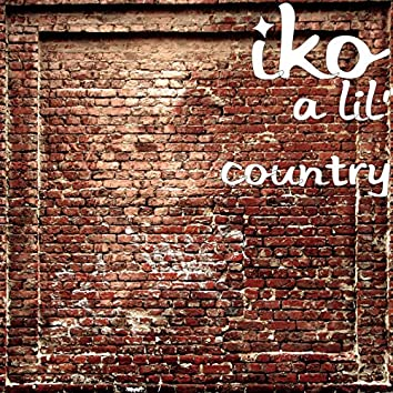 A Lil' country