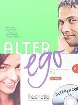 Alter Ego 2. Livre De L'Élève (+ CD): Méthode de français: Vol. 2