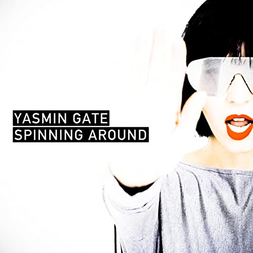 Spinning Around de Yasmin Gate en Amazon Music - Amazon.es