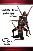 Ross Dance's Raise The Praise - Instructional Praise/Liturgical Dance Video
