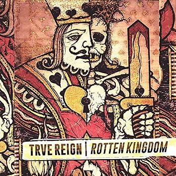 Rotten Kingdom