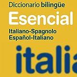 Vox Essential Italian<>Spanish Dictionary
