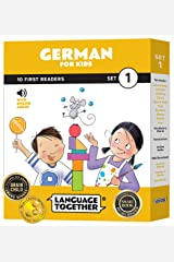 German for Kids: 10 First Reader Books with Online Audio and 100 First Words (Beginning to Learn German) Set 1 by Language Together Staple Bound