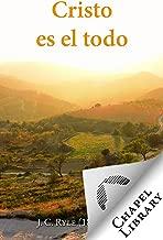 Cristo es el todo (Spanish Edition)