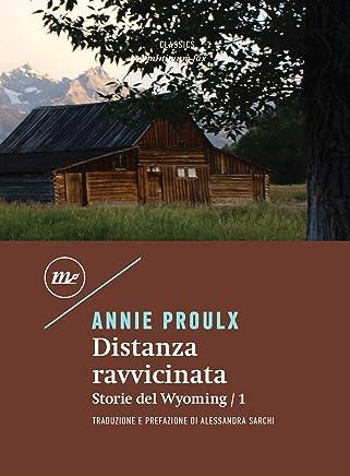 Distanza ravvicinata: Storie del Wyoming / 1 (Minimum classics)
