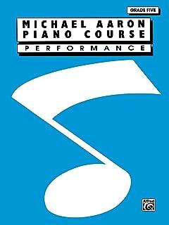 Michael Aaron Piano Course: Performance, Grade 5