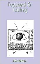 Focused & Falling (Pulchra Book 1)