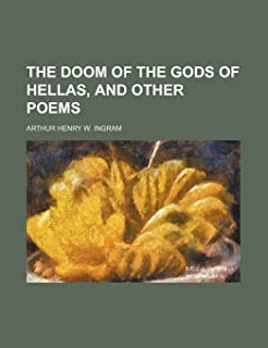 The Doom of the Gods of Hellas, and Other Poems