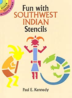 Fun With Southwest Indian Stencils (Dover Stencils)