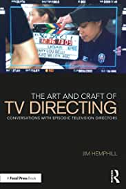 The Art and Craft of TV Directing, 1st Edition from Focal Press and Routledge