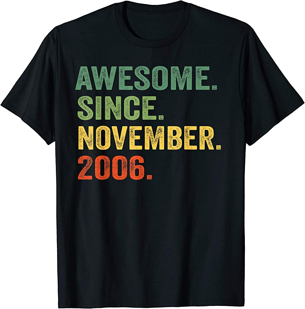 Awesome Since November 2006 13th Birthday 13 Yrs Old T-shirt