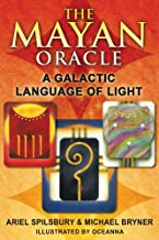Mayan Oracle: the Galactic Language of Light, Book and Card Box Set (44 Colour Cards & 320pp Book) by Ariel Spilsbury (1-Jan-2011) Paperback