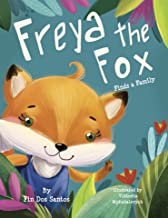 Freya the Fox: Finds a Family